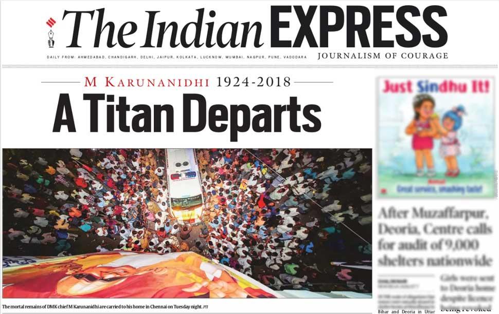 இந்தியன் எக்ஸ்பிரஸ்: மு. கருணாநிதி எனும் டைட்டான் வெளியேறியது